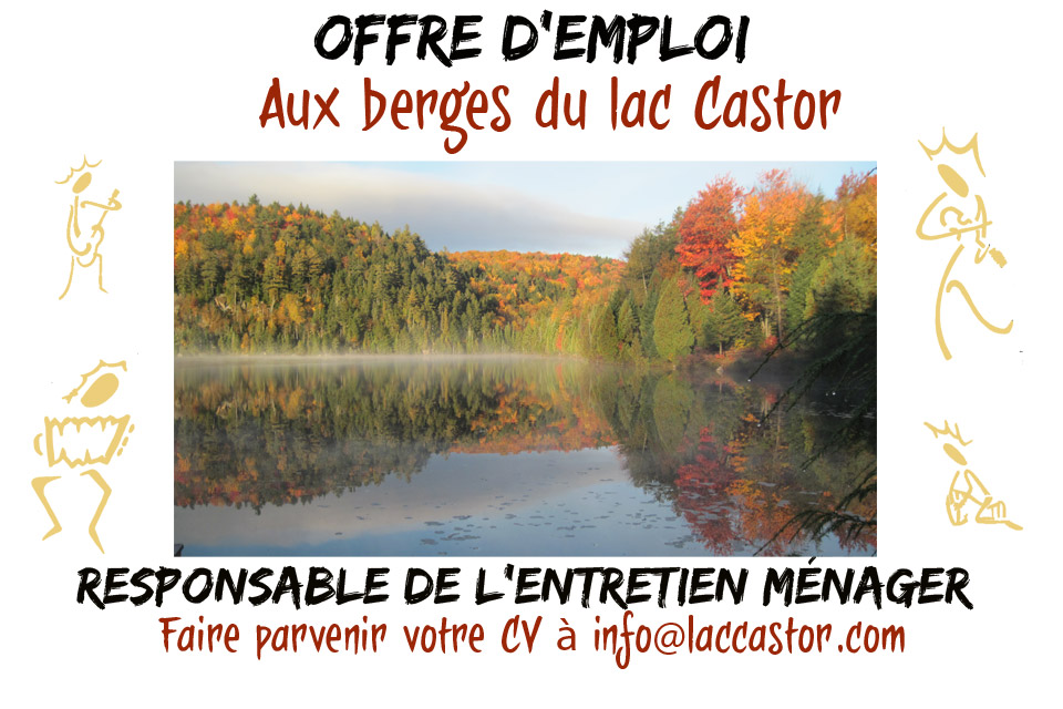 offre d 39 emploi aux berges du lac castor. Black Bedroom Furniture Sets. Home Design Ideas